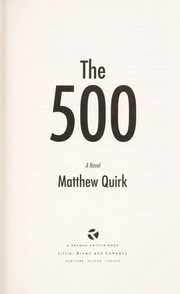 Cover of: The 500 | Matthew Quirk