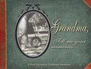 Cover of: Grandma, Tell Me Your Memories | Kathy Lashier