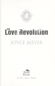 Cover of: The love revolution | Joyce Meyer