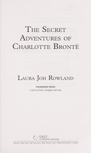 Cover of: The secret adventures of Charlotte Brontë | Laura Joh Rowland