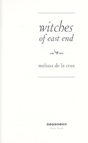 Cover of: Witches of East End | Melissa De La Cruz