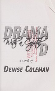 Cover of: Drama with a capital D | Denise Coleman