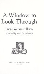 Cover of: A window to look through | Lucile Watkins Ellison