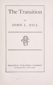 Cover of: The transition | Hill, John L.