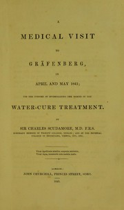 Cover of: A medical visit to Gr©Þfenberg in April and May 1843