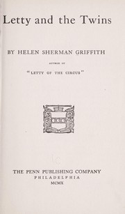 Cover of: Letty and the twins | Helen Sherman Griffith