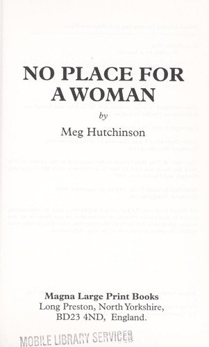 No Place for a Woman by Meg Hutchinson