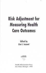 Cover of: Risk adjustment for measuring health care outcomes | edited by Lisa I. Iezzoni.