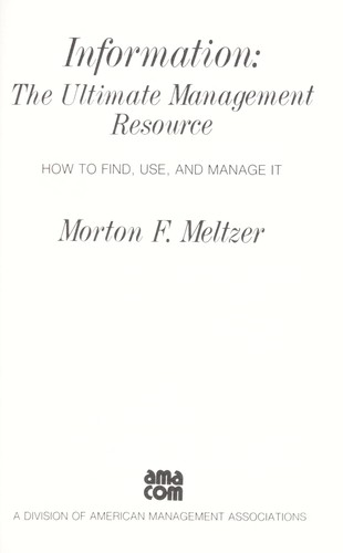 Information, the ultimate management resource