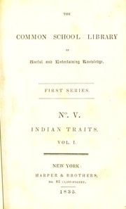 Cover of: Indian traits: being sketches of the manners, customs, and character of the North American natives