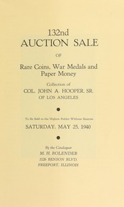 Cover of: 132nd auction sale of rare coins, war medals, and paper money | M. H. Bolender
