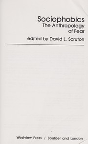 Cover of: Sociophobics : the anthropology of fear |