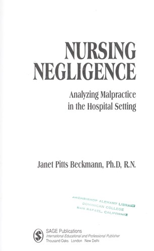 Nursing negligence : analyzing malpractice in the hospital setting by