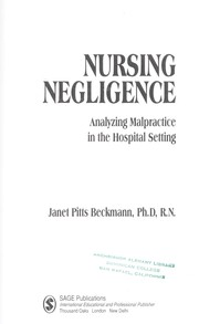 Cover of: Nursing negligence : analyzing malpractice in the hospital setting |