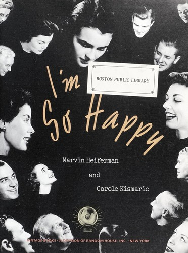 I'm so happy by Marvin Heiferman