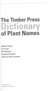 Cover of: The Timber Press dictionary of plant names