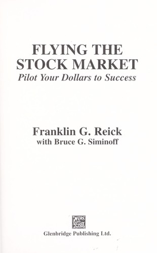 Flying the stock market : pilot your dollars to success by