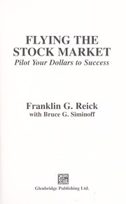 Cover of: Flying the stock market : pilot your dollars to success |