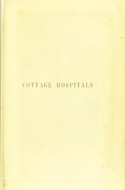 Cover of: Cottage hospitals