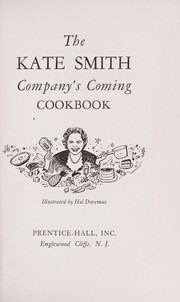 Cover of: The Kate Smith companys̕ coming cookbook
