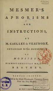 Cover of: Mesmer's aphorisms and instructions