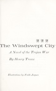 Cover of: The windswept city : a novel of the Trojan War |