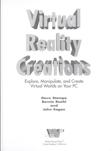 Virtual reality creations by Dave Stampe