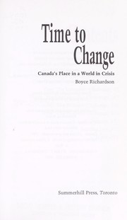 Cover of: Time to change by Boyce Richardson