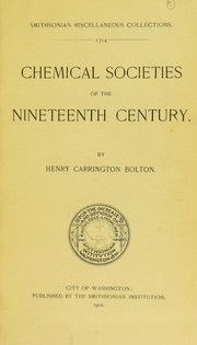 Cover of: Chemical societies of the nineteenth century