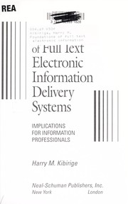 Cover of: Foundations of full text electronic information delivery systems