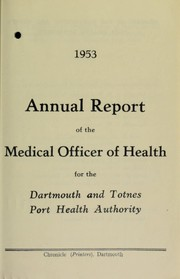 Cover of: [Report 1953] | Dartmouth and Totnes (Devon, England). Port Health Authority