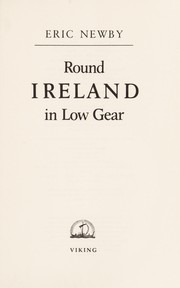 Cover of: Round Ireland in low gear | Eric Newby