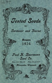 Cover of: Tested seeds for gardener and florist