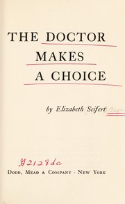 Cover of: The doctor makes a choice