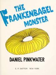 The Frankenbagel monster