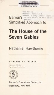 Barrons simplified approach to The house of the seven gables; Nathaniel Hawthorne