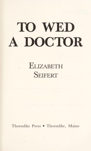 Cover of: To wed a doctor