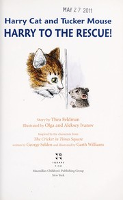 Cover of: Harry Cat and Tucker Mouse : Harry to the rescue! |