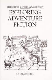 Cover of: Exploring Adventure Fiction: Wonderful Wizard of Oz/On the Far Side of the Mountain