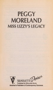 Cover of: Miss Lizzy'S Legacy | Peggy Moreland