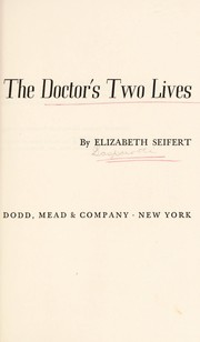 Cover of: The doctor's two lives