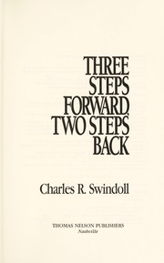 Cover of: Three steps forward, two steps back | Charles R. Swindoll