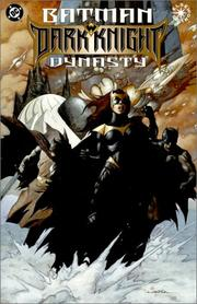 Batman, dark knight dynasty