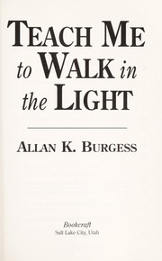 Cover of: Teach me to walk in the light
