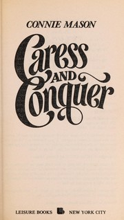 Cover of: Caress and Conquer | Connie Mason