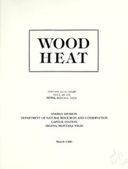 Cover of: Wood heat | Montana. Energy Division