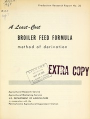 Cover of: A least-cost broiler feed formula method of derivation