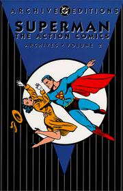 Cover of: Superman The Action Comics Archives, Vol. 2