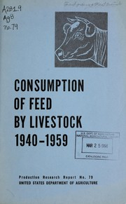 Cover of: Consumption of feed by livestock, 1940-1959 | Earl Franklin Hodges