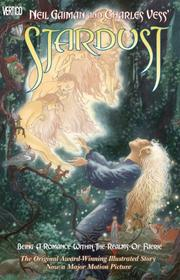 Cover of: Neil Gaiman and Charles Vess' Stardust: Being a Romance Within the Realms of Faerie